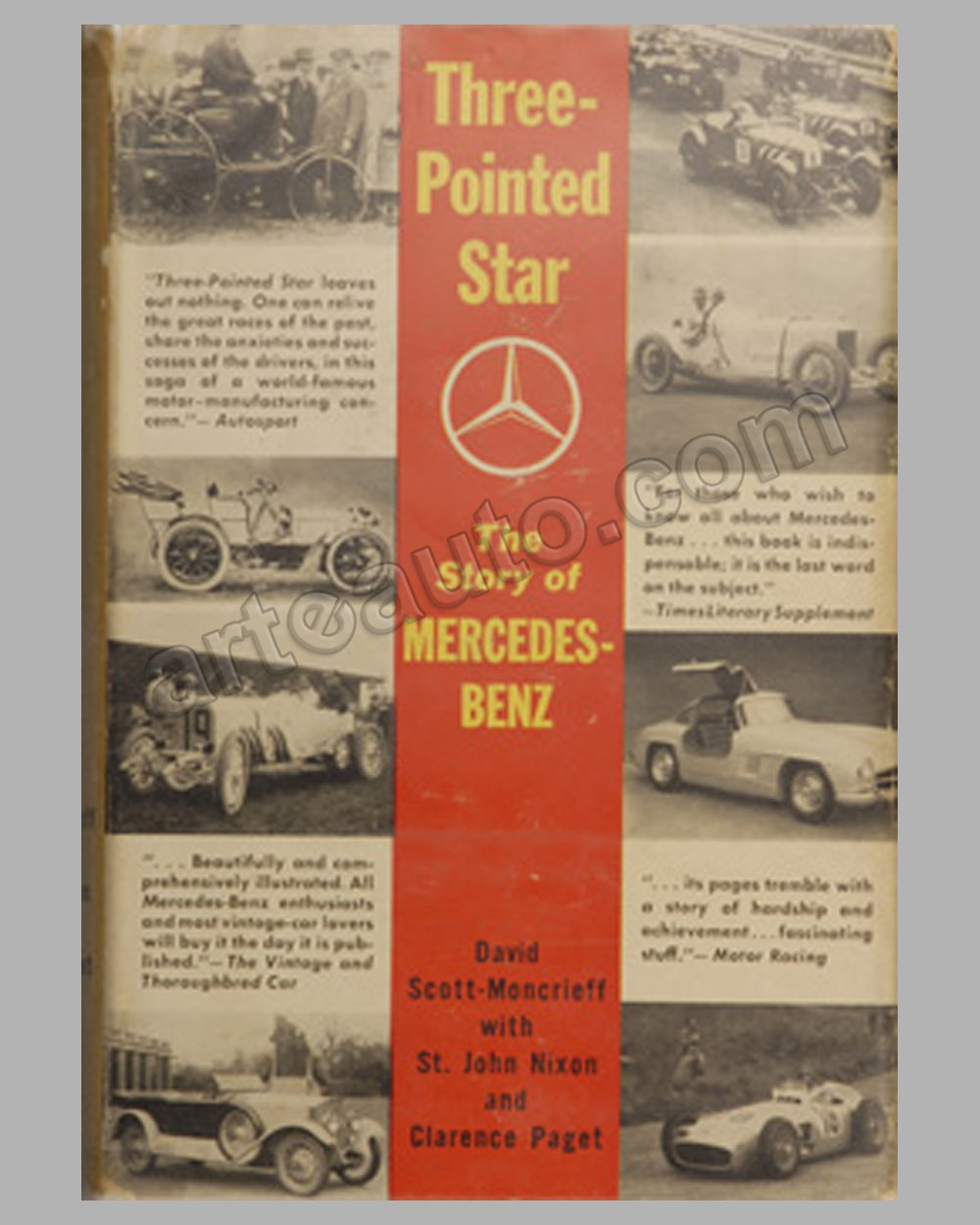 Three Pointed Star - The Story of Mercedes-Benz book