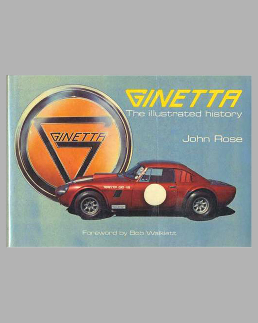 Ginetta – The Illustrated history book by John Rose, 1st ed., 1983