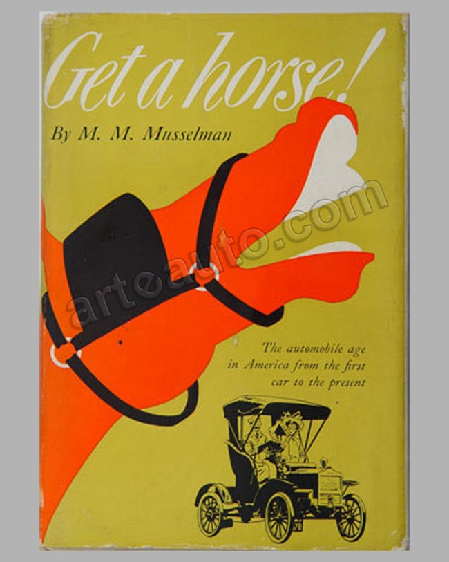 Get A Horse book by M. M. Musselman, 1st ed., 1950
