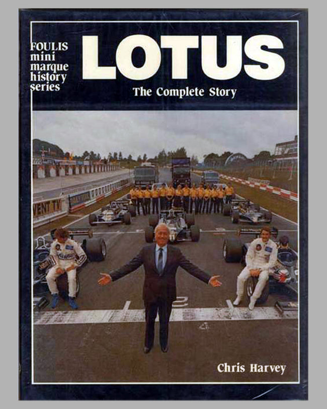 Lotus – The Complete Story book by Chris Harvey, 1st ed., 1982, English lang.
