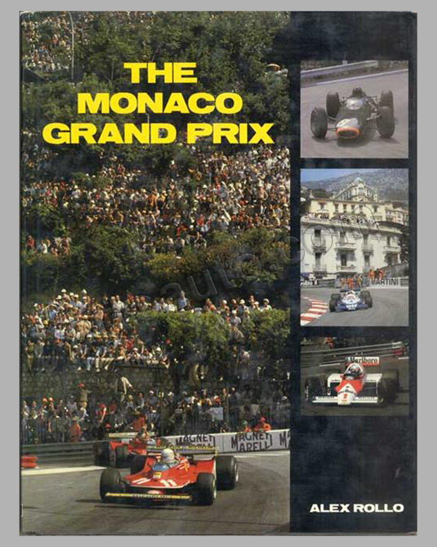 The Monaco Grand Prix book, by Alex Rollo