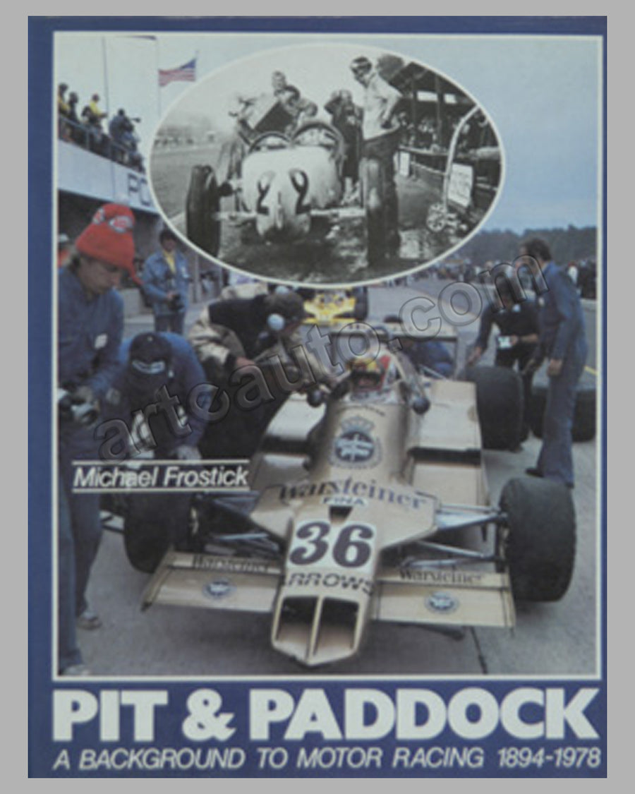 Pit & Paddock - A Background to Motor Racing 1894-1978 book