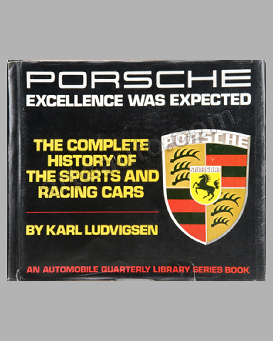 Porsche - Excellence was Expected book by K. Ludvigsen