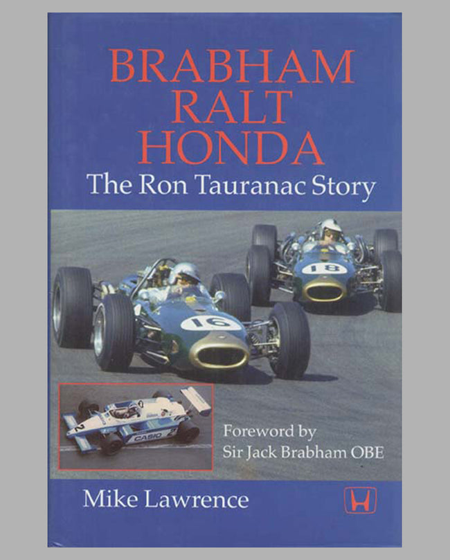 Brabham Ralt Honda – The Ron Tauranac Story book by Mike Lawrence, 1st ed., 1999
