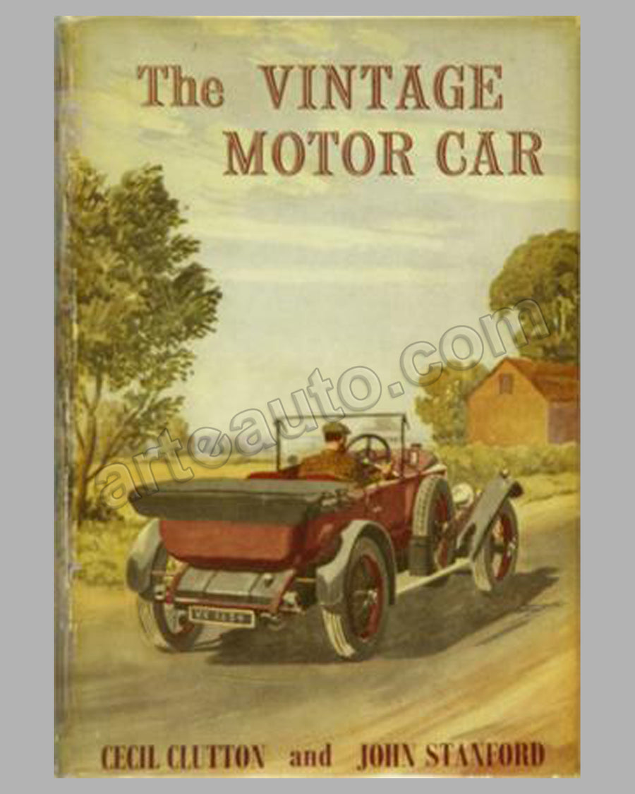 The Vintage Motor Car book by C. Clutton and J. Stanford