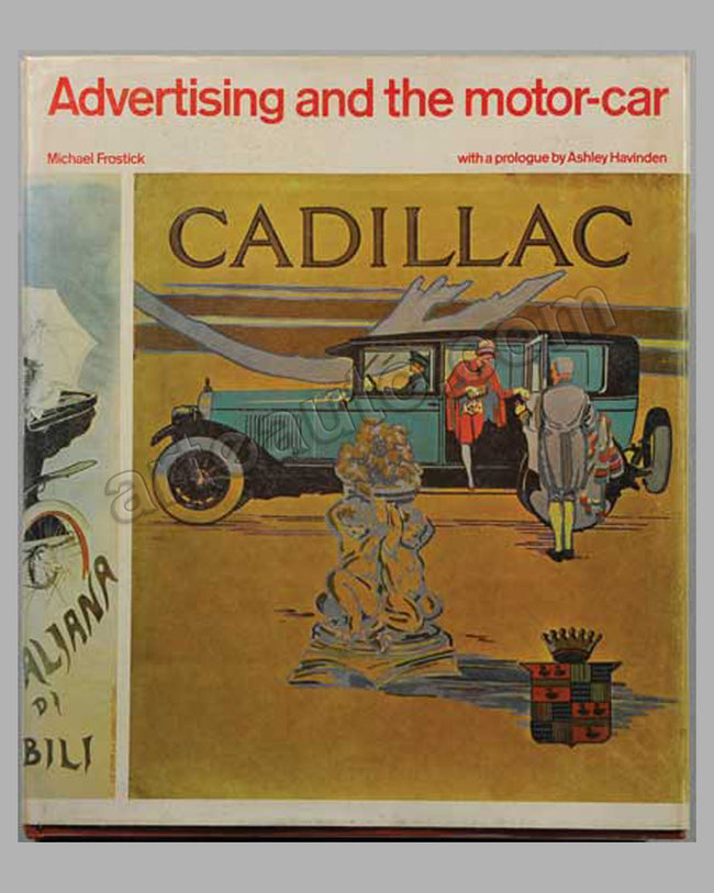Advertising and the Motor-Car book by M. Frostick, 1970