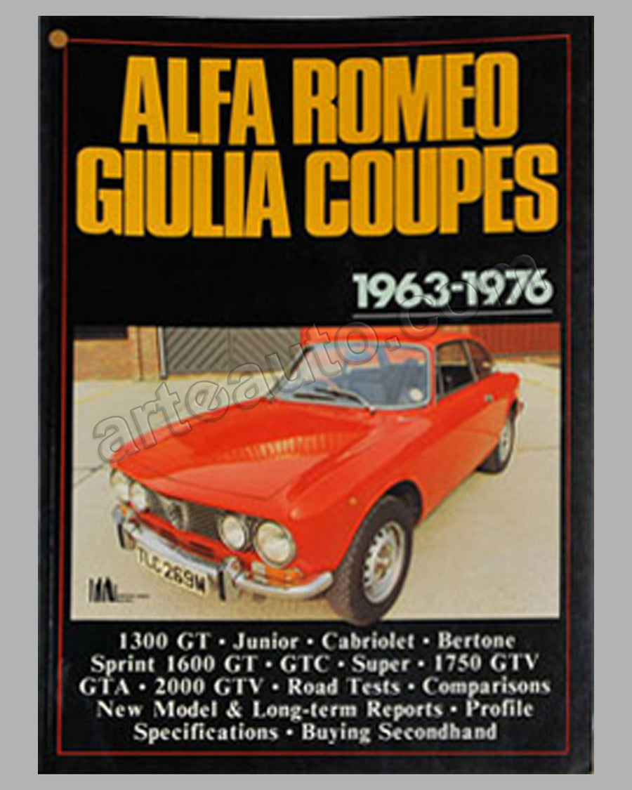 Alfa Romeo Giulia Coupes 1963-1976, compiled by R.M. Clarke