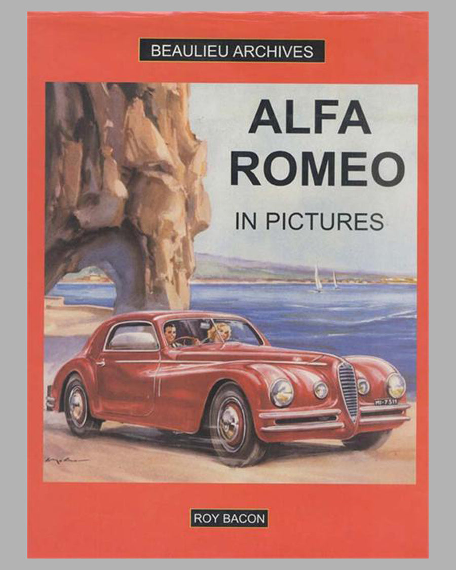 Alfa Romeo in pictures book by Roy Bacon, 1st ed.