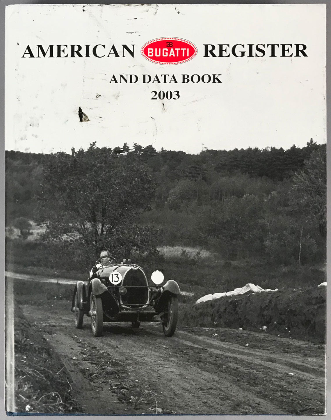 American Bugatti Register and data book, 2003