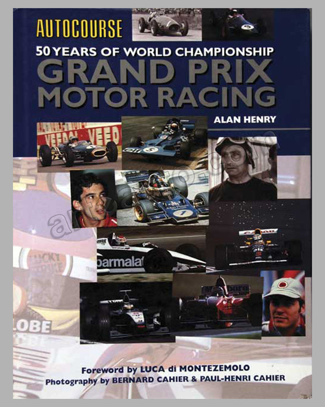 50 Years of World Championship Grand Prix Motor Racing by Autocourse