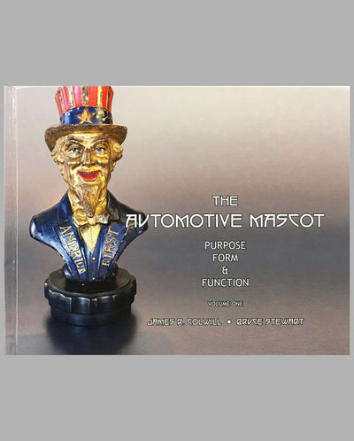 The Automotive Mascot Purpose, Form and Function books, volume 1, by James R. Colwill and Bruce Stewart