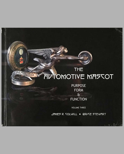 The Automotive Mascot Purpose, Form and Function books, volume 3, by James R. Colwill and Bruce Stewart