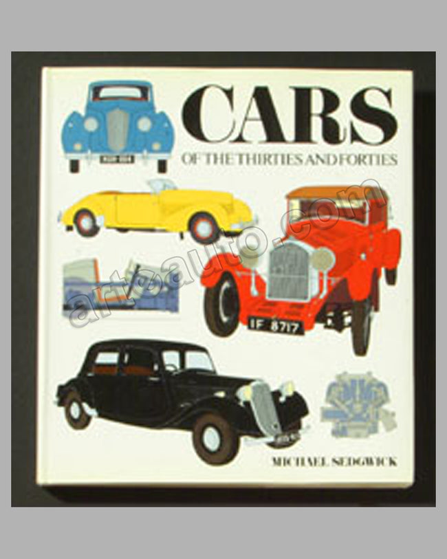 Cars of the Thirties and Forties by M Sedgwick