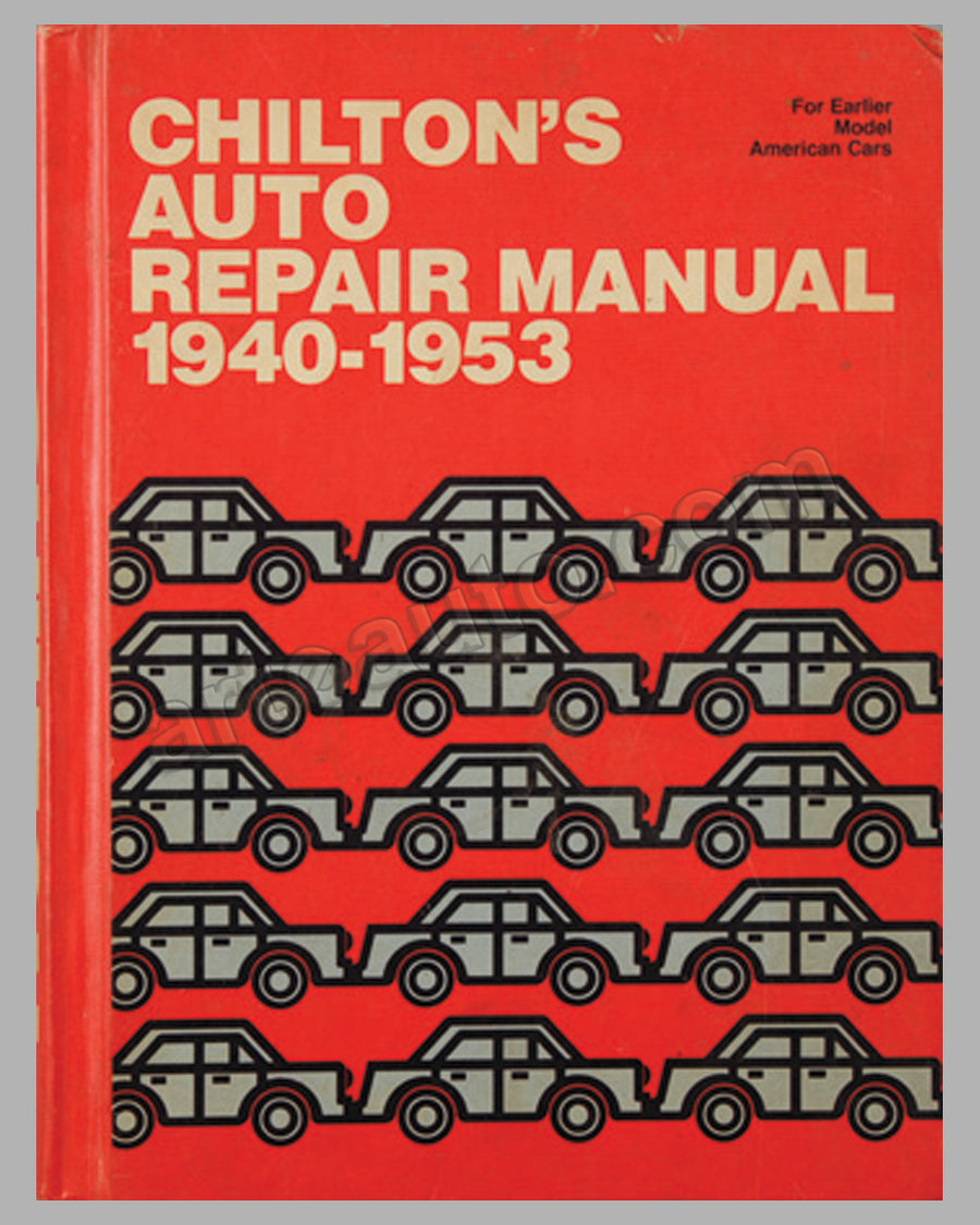 Chilton's Auto Repair Manual 1940-1953