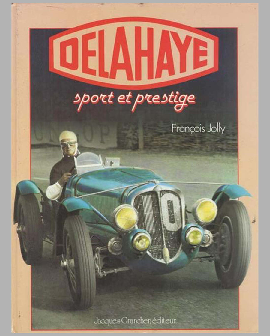 Delahaye Sport & Prestige book by Francois Jolly, 1981