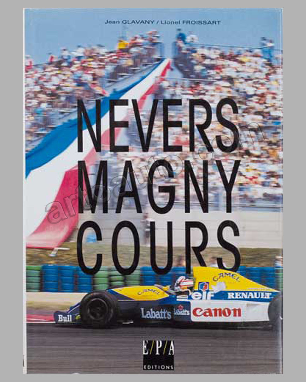 Nevers Magny Cours book by Jean Glavany and Lionel Froissart, 1992 ed.