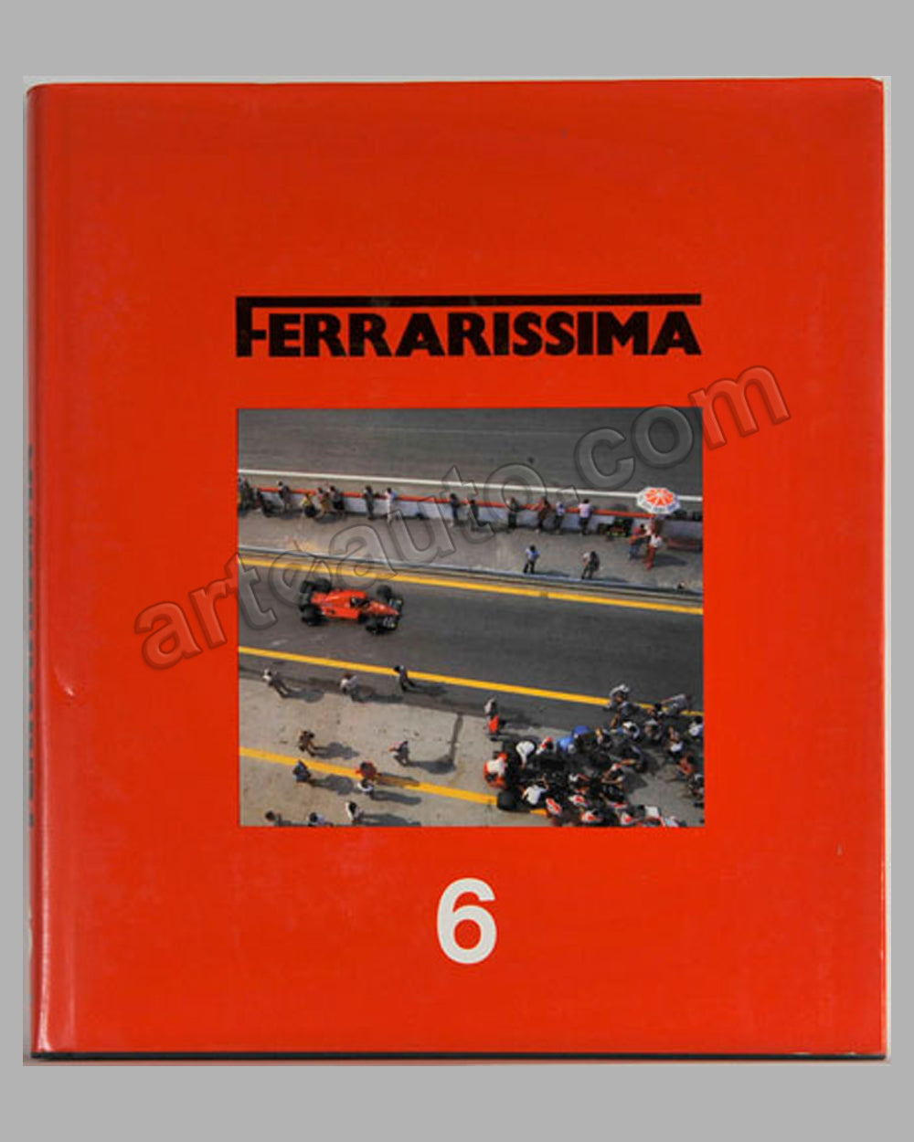 Ferrarissima 6 Book edited by G. Madaro, 1986, numbered ed. of 5000