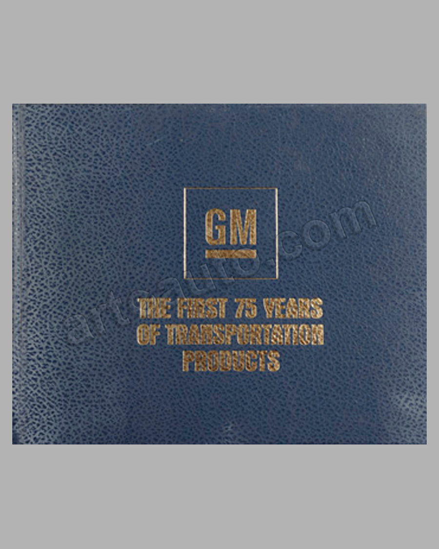 GM - The First 75 Years of Transportation Products book