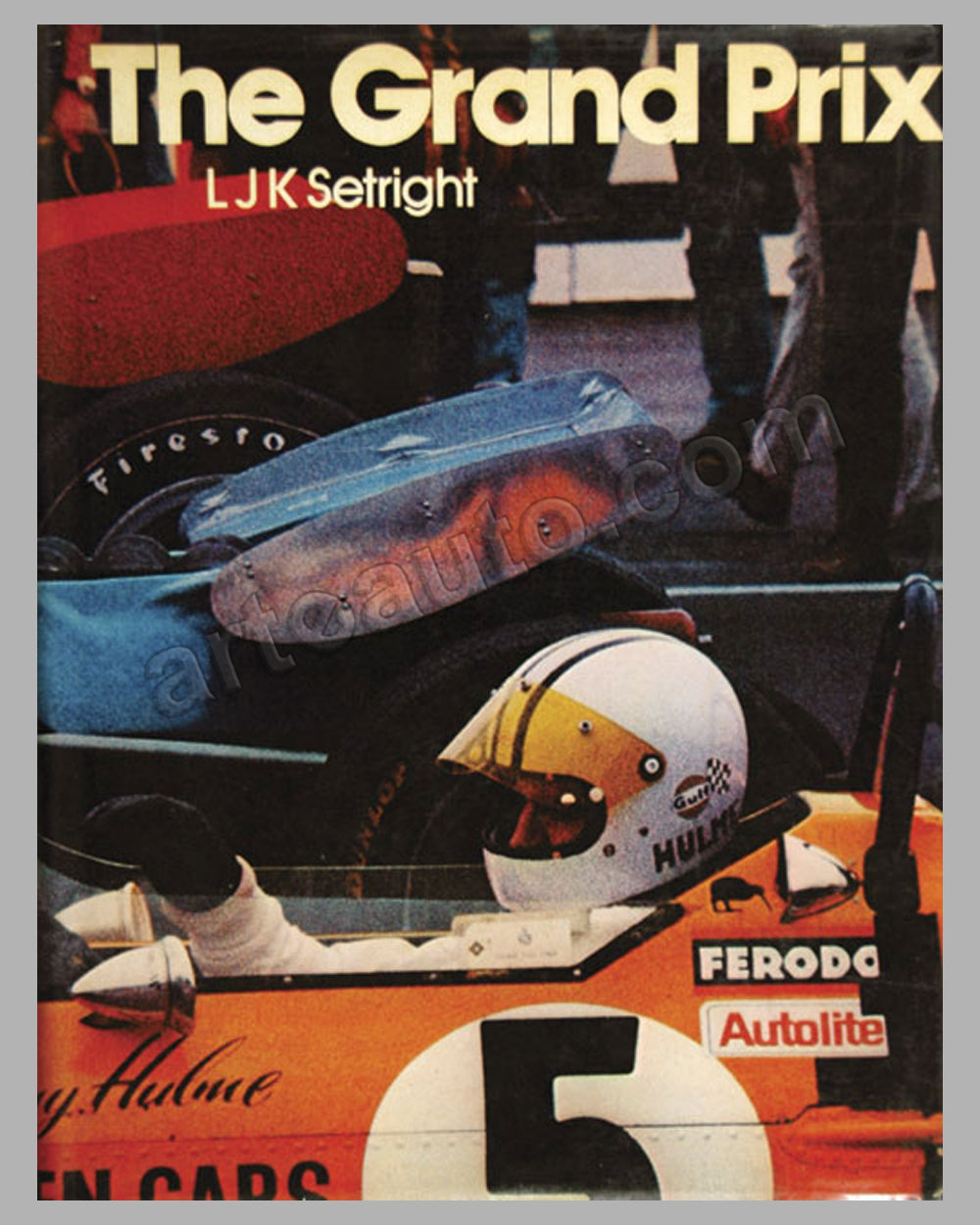 The Grand Prix book by L. J. K. Setright