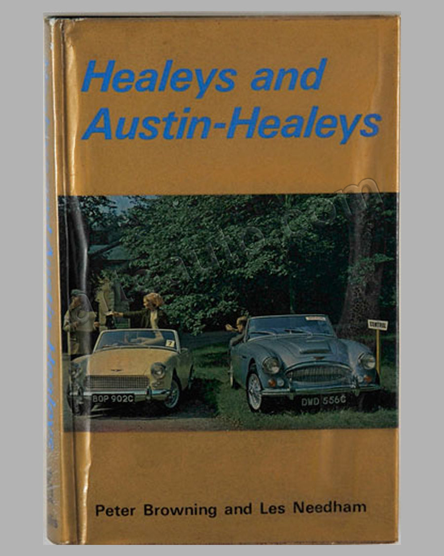 Healeys and Austin-Healeys book by Peter Browning and Les Needham