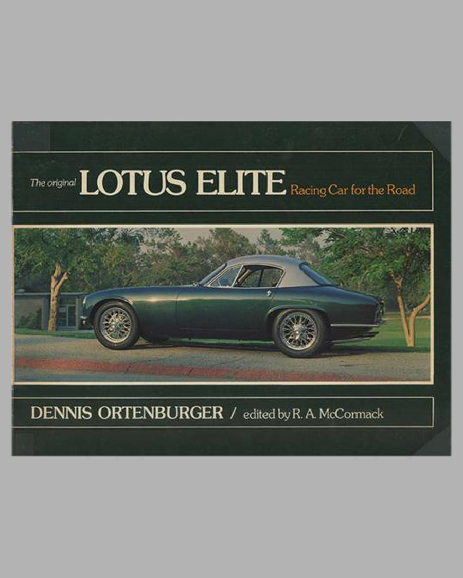 The Original Lotus Elite Racing Car for the Road book by Dennis Ortenburger, 1st ed., 1977