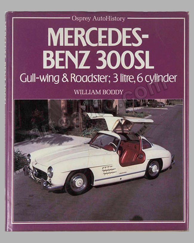 Mercedes Benz 300SL book by W. Boddy, 1st ed., 1983