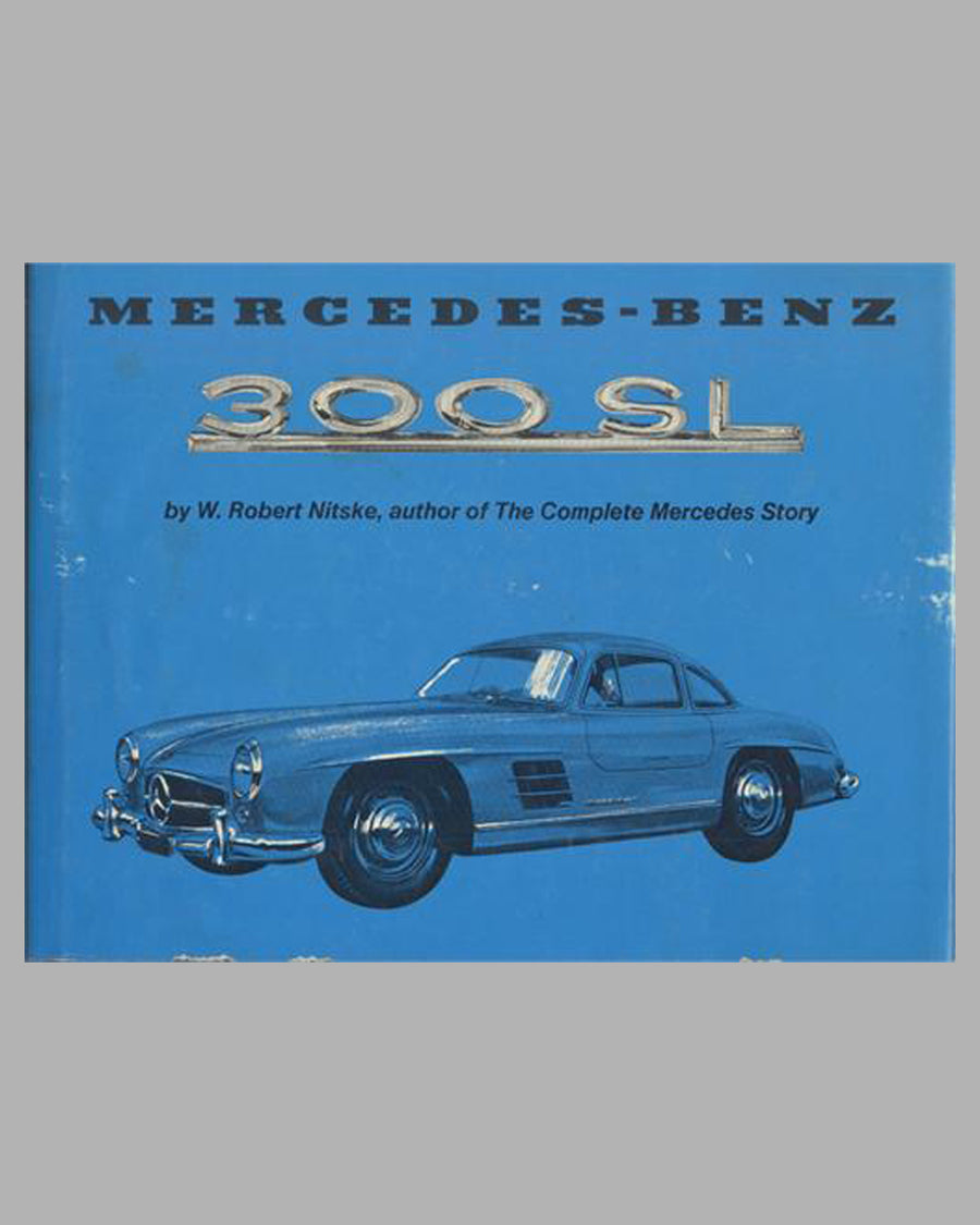 Mercedes-Benz 300 SL book by R. Nitske, 1st ed., 1974