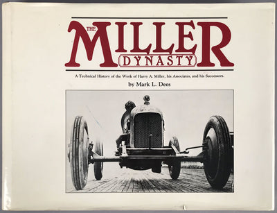 The Miller Dynasty by Mark L. Dees, 1981, 1st edition - $180.00
