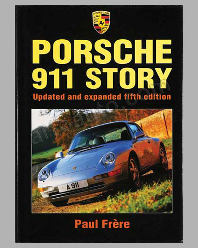 Porsche 911 Story book by Paul Frere, revised 1995 ed.