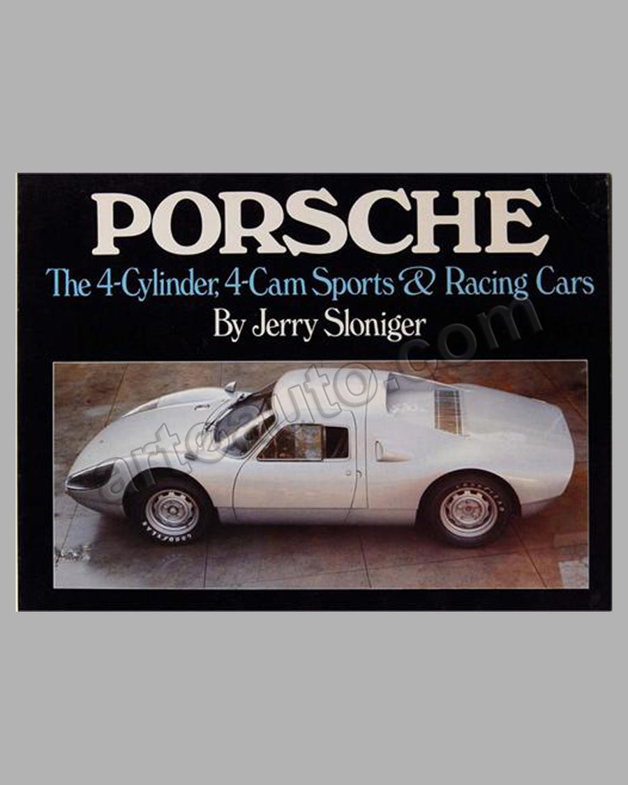 Porsche The 4 Cylinder, 4 Cam Sports & Racing Cars book by Jerry Sloniger, 1st ed., 1977