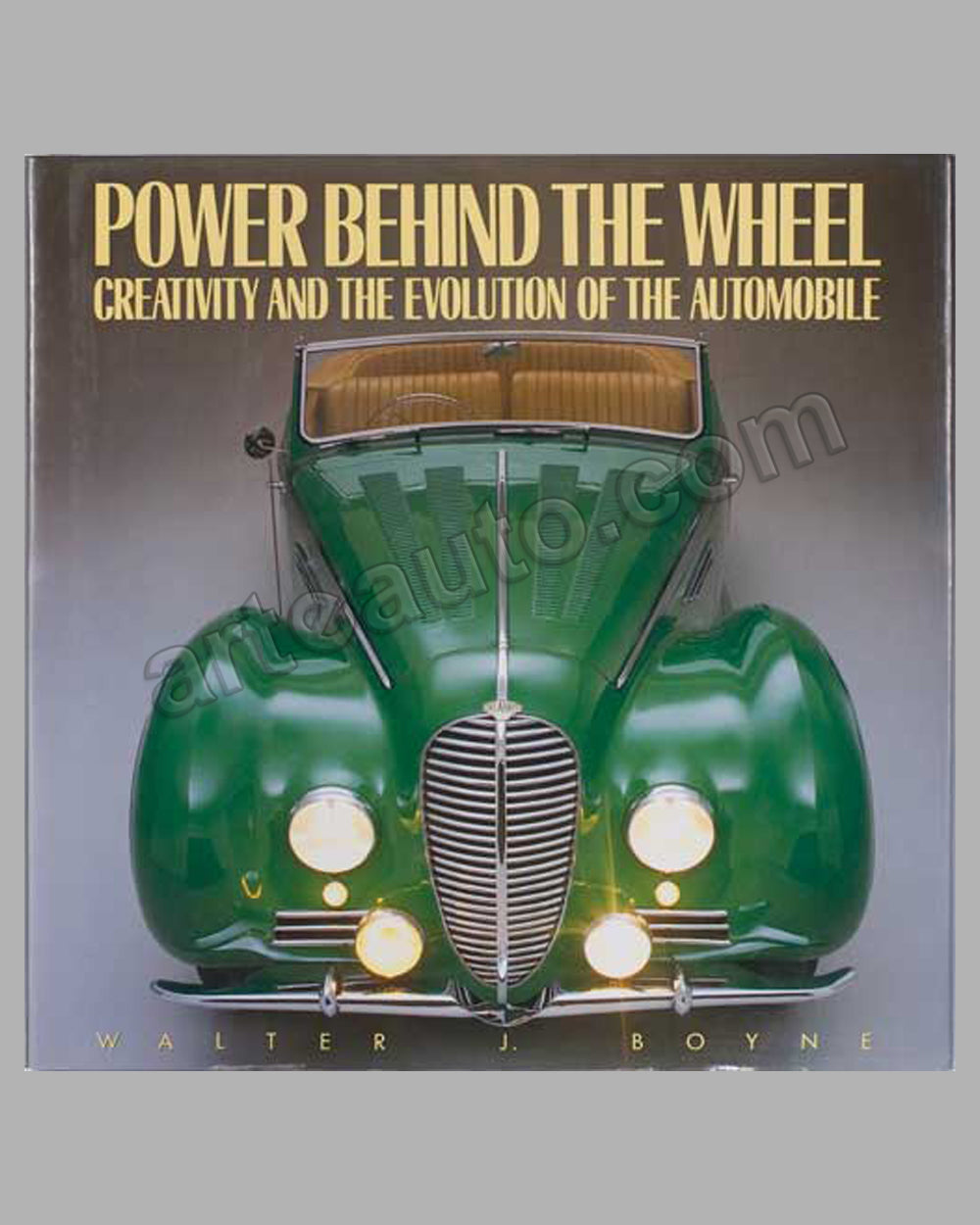 Power Behind the Wheel book by W. J. Boyne, 1991 ed.