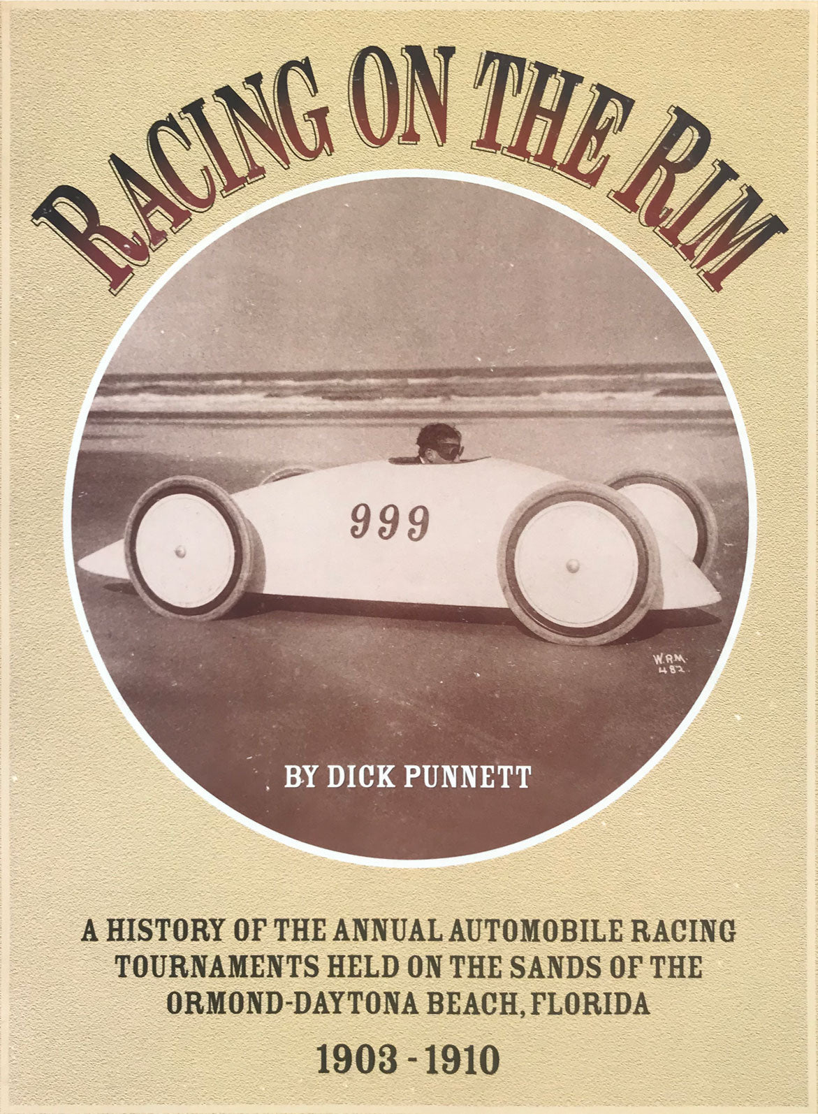 Racing on the Rim book by Dick Punnett, 1997