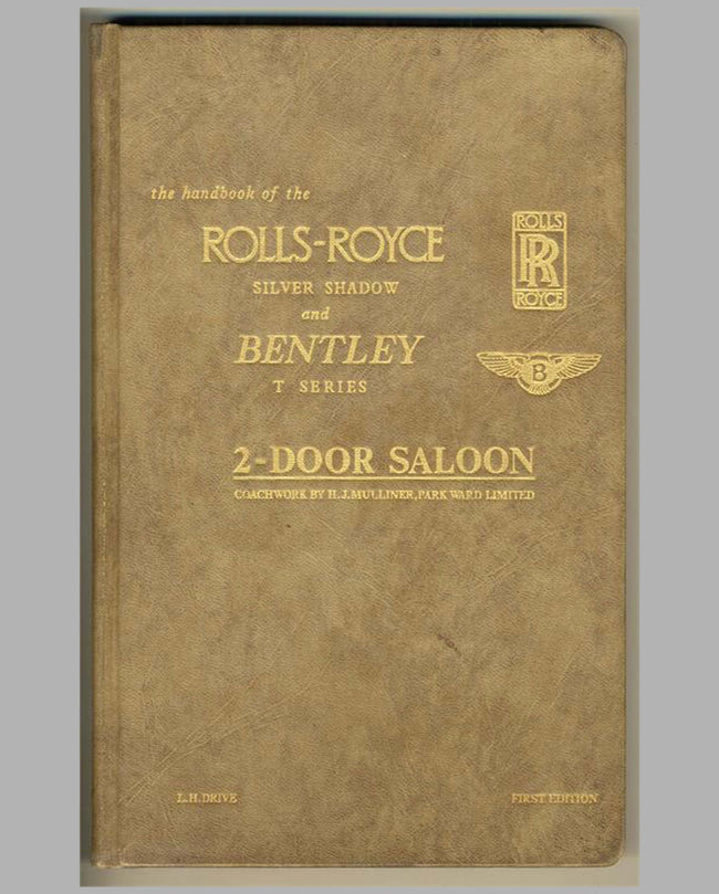 Handbook of Rolls-Royce Silver Shadow & Bentley T Series, 1st ed.