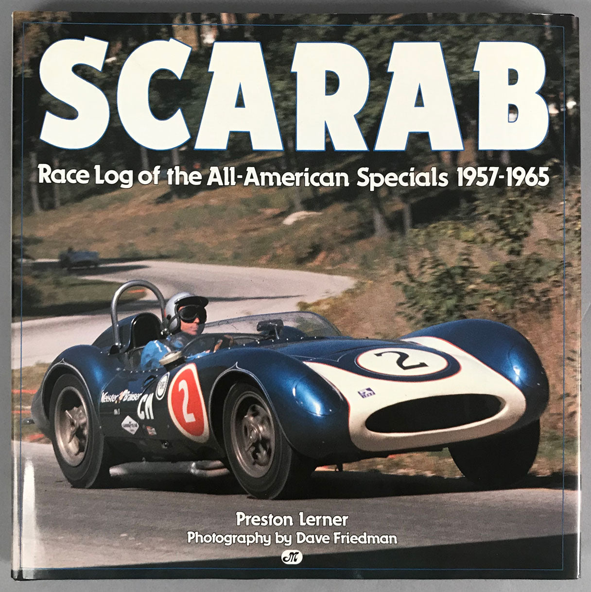 Scarab – Race Log 1957 – 1965 book by Preston Lerner