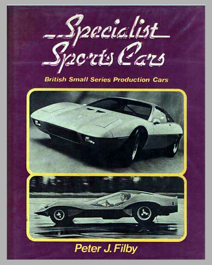 Specialist Sports Cars – British Small Production Cars book by Peter Filby, 1st ed., 1974