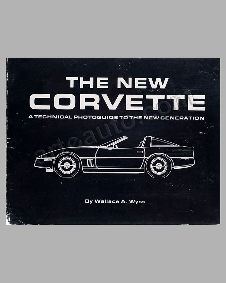 The New Corvette book by W. Wyss