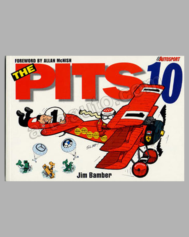 The Pits 10: book autographed by A. McNish