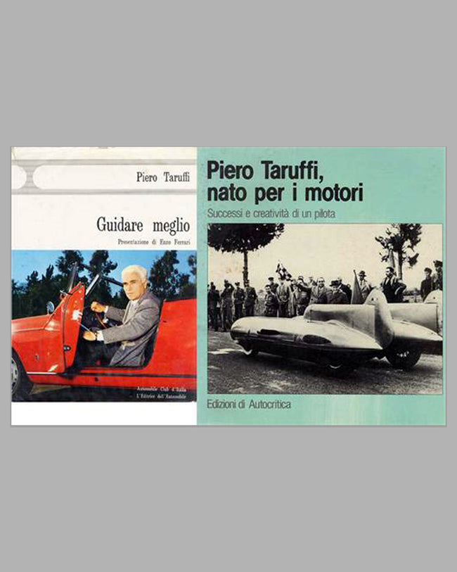 Two Piero Taruffi books, Guidare Meglio, 1966, and Nato per i motori, 1988
