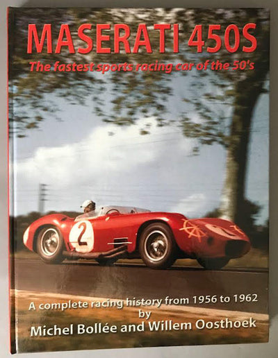 Maserati 450 S-The fastest Sports racing car of the 50's book