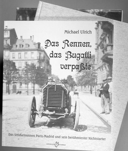 The Race Bugatti Missed book by M. Ulrich