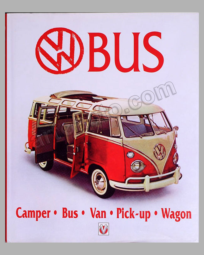 VW Bus - Camper Bus - Van - Pickup - Wagon book by M. Bobbitt