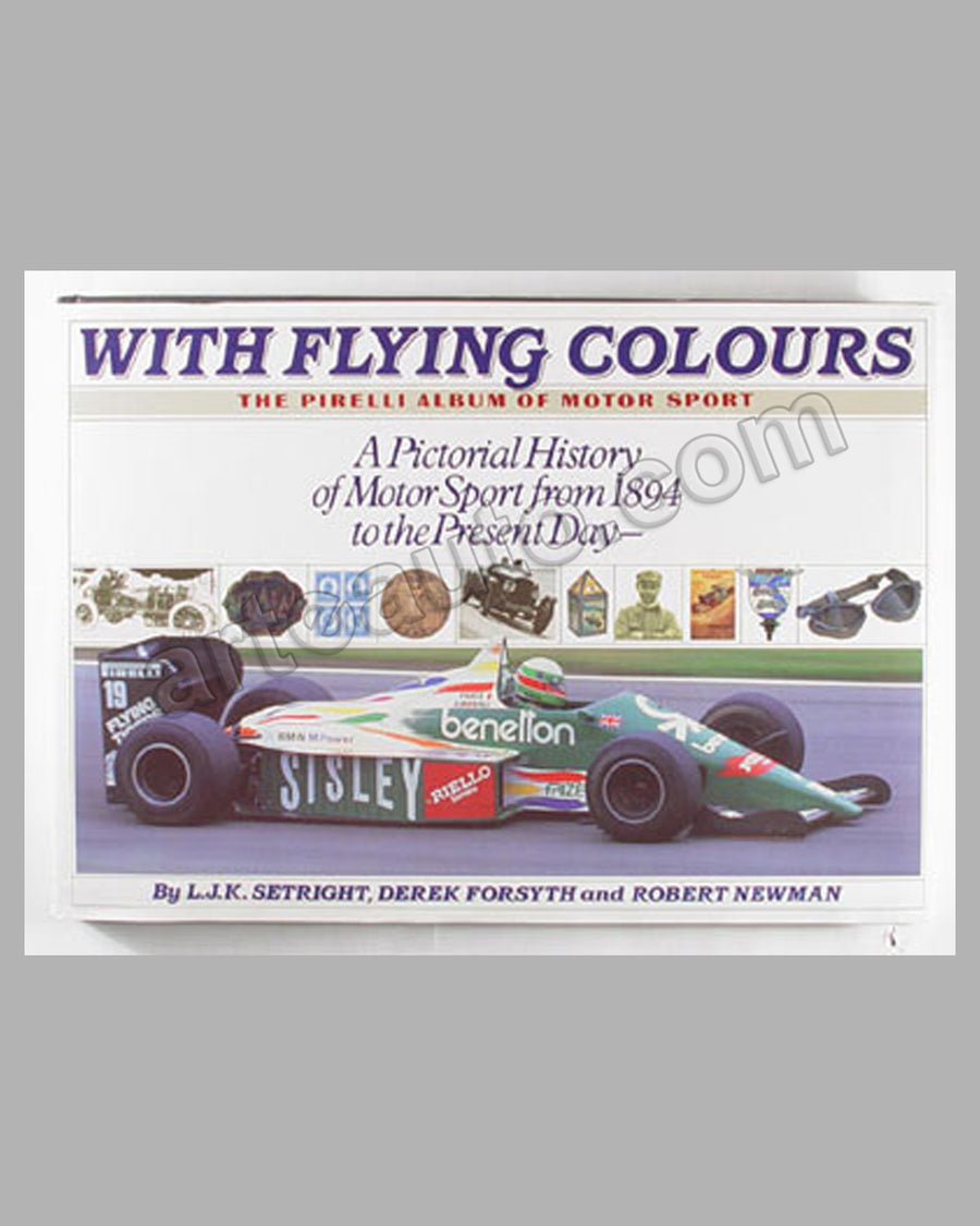 With Flying Colours - The Pirelli Album of Motor Sport book