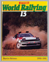 World Rallying #13 1990-91 book by M. Holmes