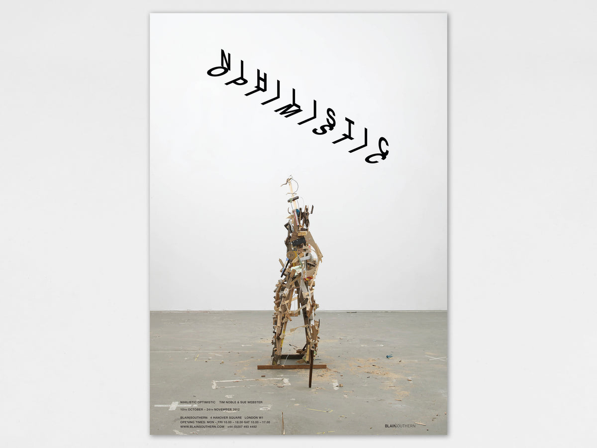 Tim Noble and Sue Webster, Nihilistic Optimistic 'Light' Poster