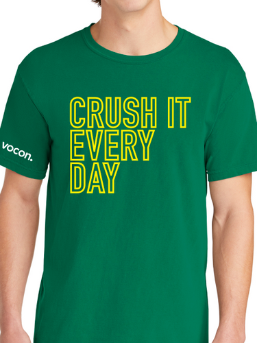 Vocon Crush It Everday Unisex T Shirt