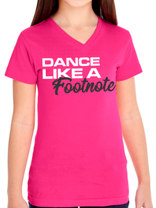 Dance Like A Footnote Fine Jersey V Neck T Shirt