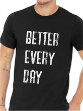 Load image into Gallery viewer, ATP Better Every Day Unisex T Shirt