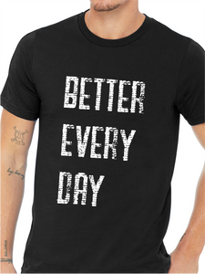ATP Better Every Day Unisex T Shirt