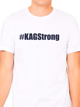 Load image into Gallery viewer, #KAGStrong Unisex T Shirt