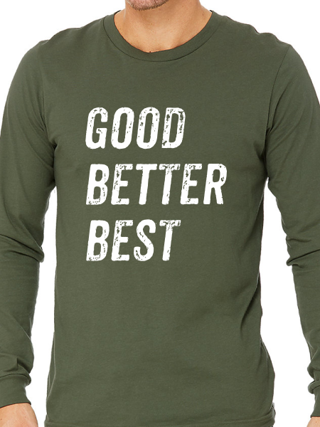 ATP Good Better Best Triblend Long Sleeve T Shirt